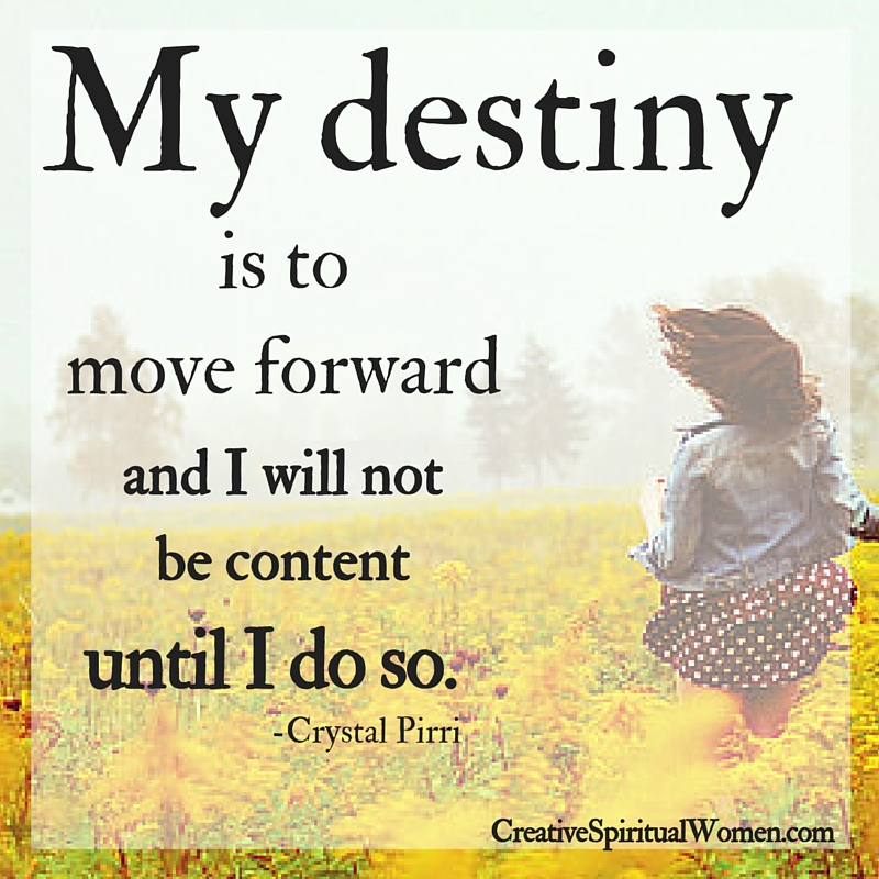 My Destiny by Crystal Pirri of Creative Spiritual Women