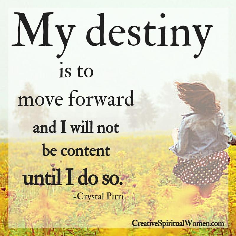 My Destiny by Crystal Pirri of Creative Spiritual Women
