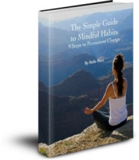 Complete Guide to Mindful Habits
