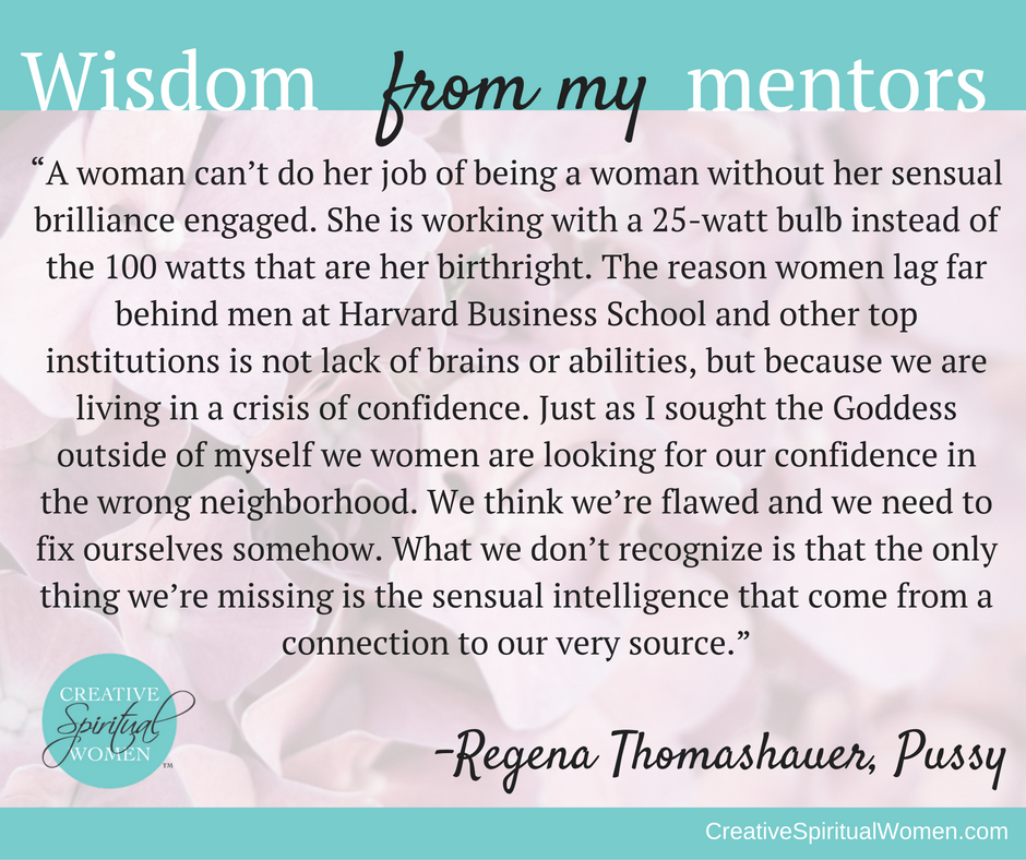 Regena Thomashauer Pussy A Reclamation Quote