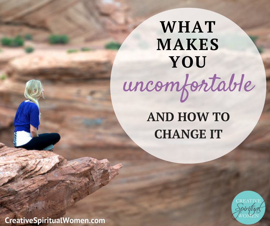 what makes you uncomfortable